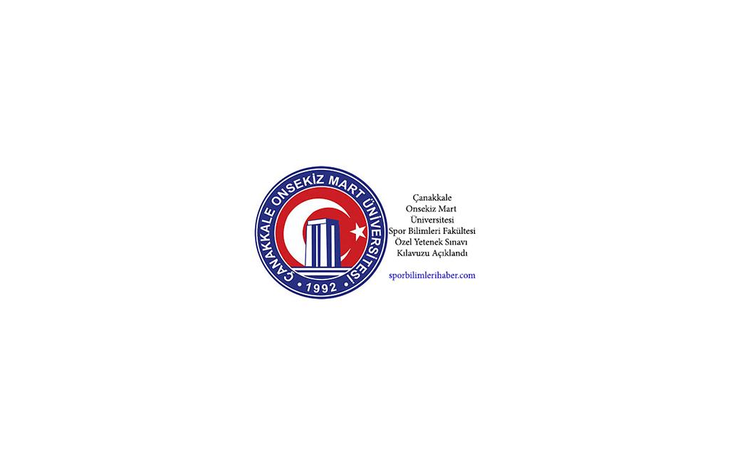 Çanakkale Onsekiz Mart Üniversitesi Spor Bilimleri Fakültesi Özel Yetenek Sınavı