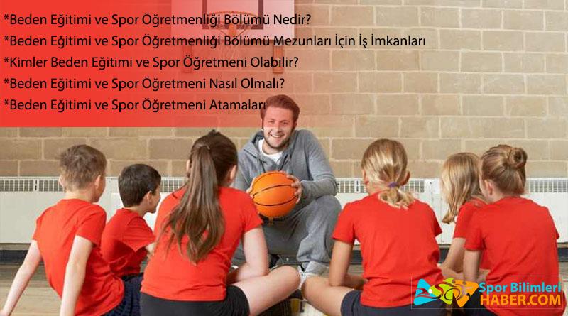 beden eğitimi ve spor öğretmenliği bölümü