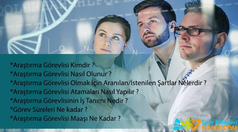 Araştırma Görevlisi Kimdir ? | Nasıl Olunur ?