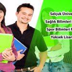 Selçuk Üniversitesi Sağlık Bilimleri Enstitüsü Tezli Yüksek Lisans