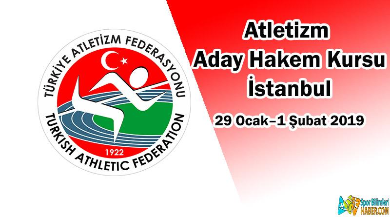 İstanbul İlinde Atletizm Aday Hakem Kursu açılacaktır