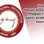 Hatay Mustafa Kemal Üniversitesi Pedagojik Formasyon Eğitimi Sertifika Programı