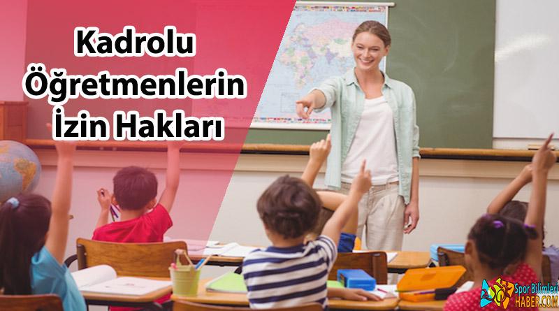 Kadrolu Öğretmenlerin İzin Hakları