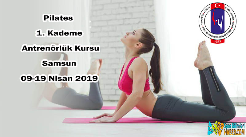1. Kademe Yardımcı Pilates Antrenörlük Kursu