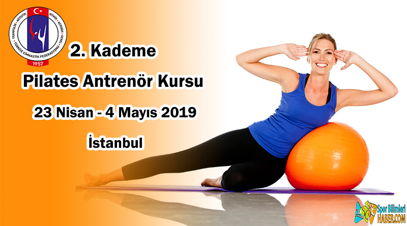 2. Kademe Pilates Antrenör Kursu Duyurusu